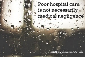 Poor Hospital Care Is Not Necessarily Medical Negligence