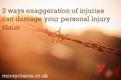 2 Ways Exaggeration of Injuries Can Damage Your Personal Injury Claim