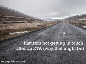 Insurers Not Getting In Touch After An RTA (Why That Might Be)