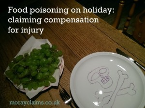 Food Poisoning on Holiday: Claiming Compensation for Injury