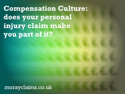 compensation culture Is there a 'compensation culture' when it comes to claiming back money for an injury or accident that was not your fault we take a look below.