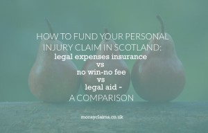 A Comparison Of Personal Injury Claim Funding Methods: No Win-No Fee vs Legal Aid vs Legal Expenses Insurance