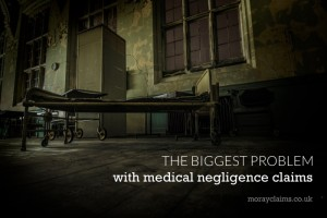 The Biggest Problem with Medical Negligence Claims