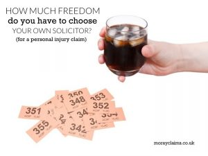 Do you have freedom of choice of personal injury solicitor?