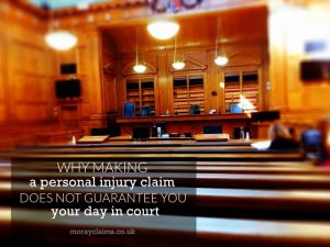 Why a personal injury claim does not guarantee you your day in court