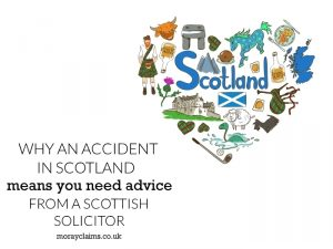 Why an accident in Scotland means you need advice from a Scottish solicitor