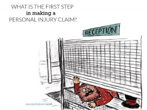 What is the first step in making a personal injury claim?