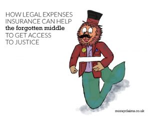 How legal expenses insurance can give you access to justice (that might otherwise be denied)